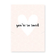 "Jewellery greeting card ""YOU'RE SO SWEET"" Light pink-white"