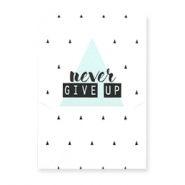 "Jewellery greeting card ""NEVER GIVE UP"" White-black-light blue"